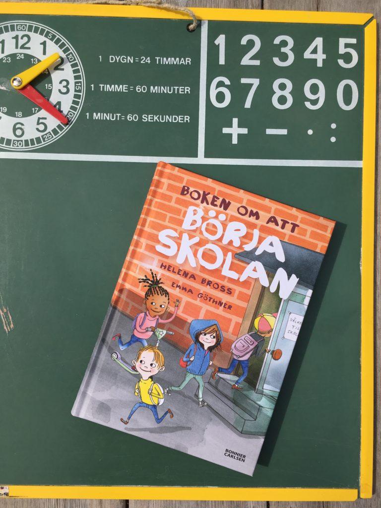 Barnbokstips. Skolstart. Boken om att börja skolan av Helena Bross och Emma Göthner.