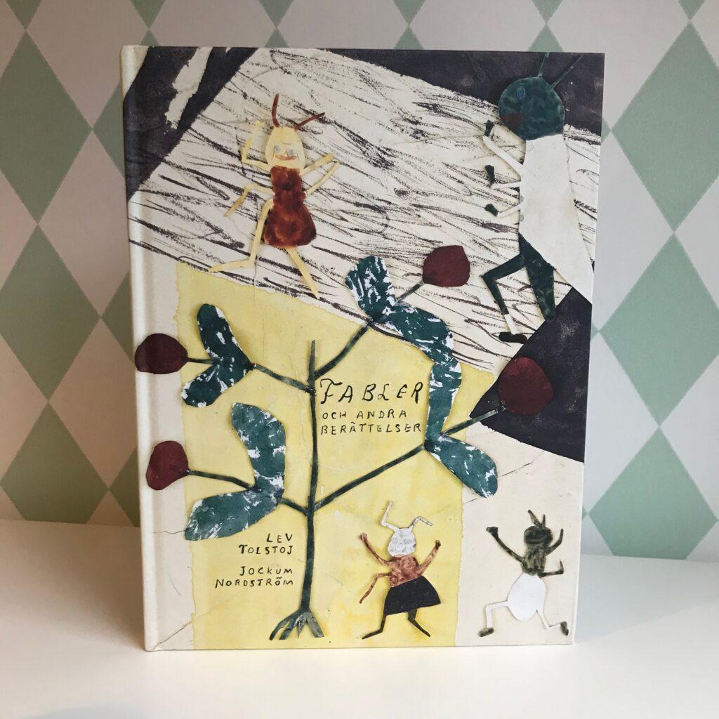 Bilderbok, barnbok, boktips. Fabler, Tolstoj och Jockum Nordström.