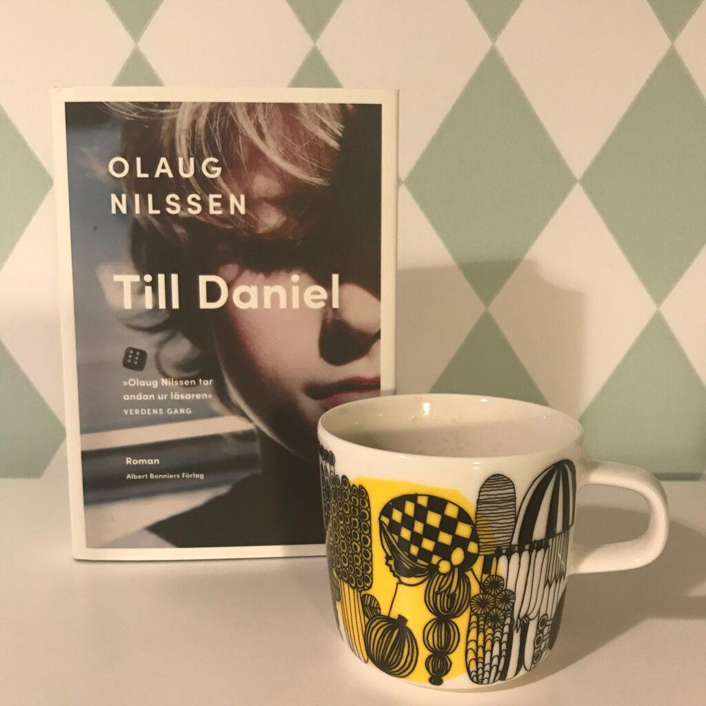 """Boktips om autism, föräldraskap och maktlöshet. """"Till Daniel"""" av Olaug Nilssen."""