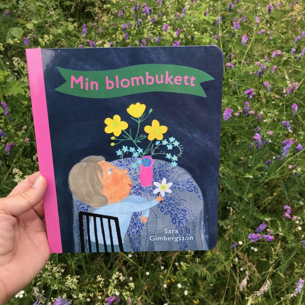 Boktips för småbarn. Min blombukett av Sara Gimbergsson. Fakta för barn.