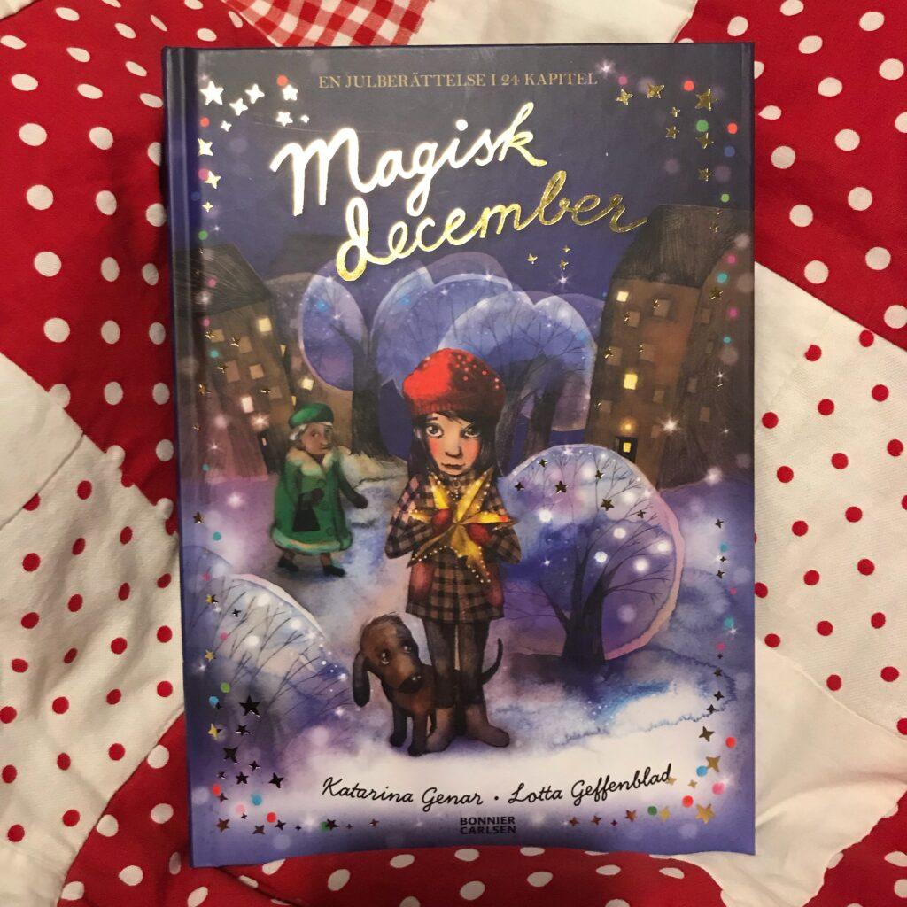 """Boktips för barn. Adventsboken """"Magisk december"""" av Katarina Genar."""