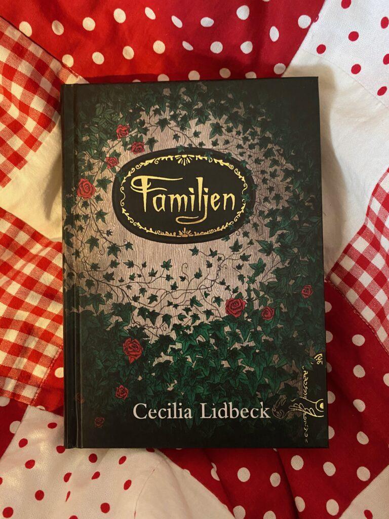 Boktips: Familjen av Cecilia Lidbeck.