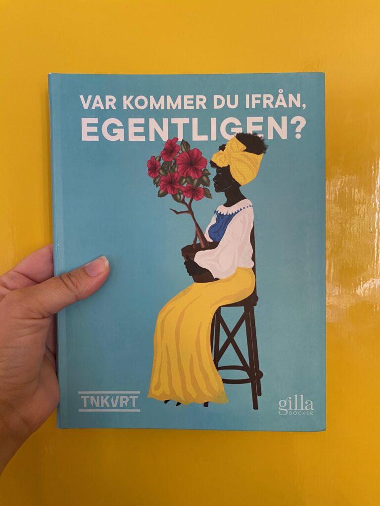 Boktips på tema representation om rasism i Sverige: Var kommer du ifrån, egentligen?