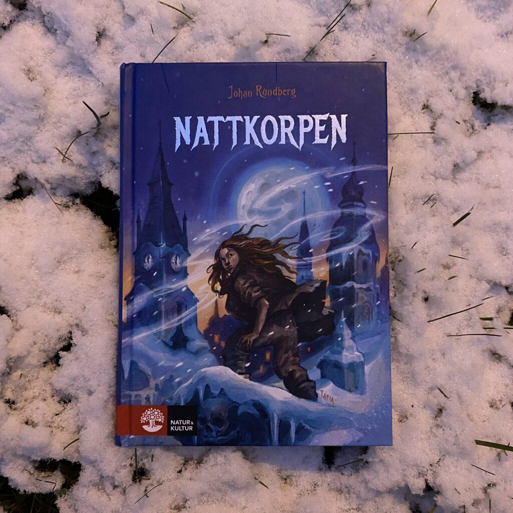 Spännande läsning för 9-12. Nattkorpen av Johan Rundberg.